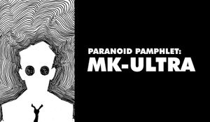 About 001: MK-ULTRA