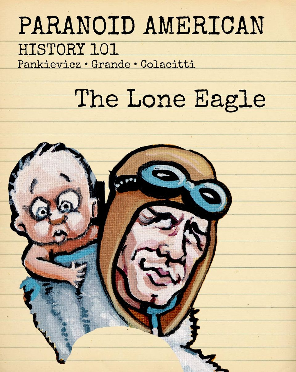 Paranoid American History - The Lone Eagle